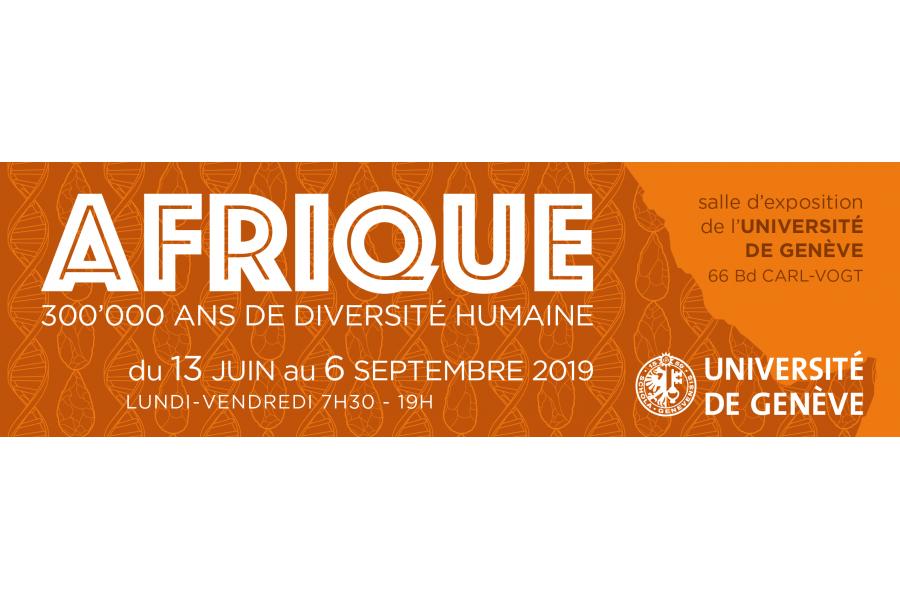 «Afrique: 300'000 ans de diversité humaine»